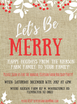 Happy Holiday From Kierson Farm! Holiday Party December 16th! Image