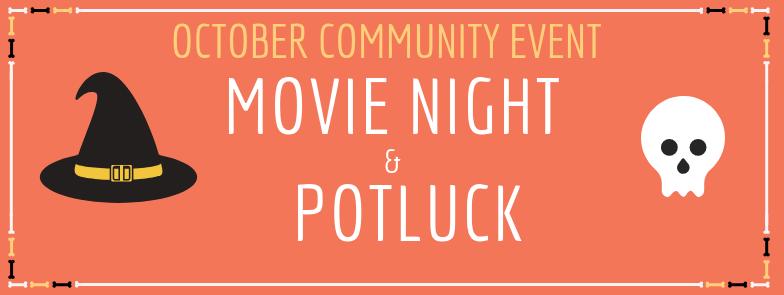 Movie Night and Potluck