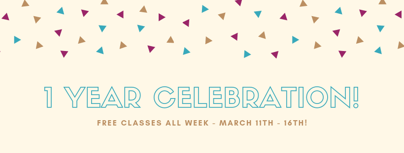 🎉1 Year Anniversary! Free Classes All Week!! 🎉 Image