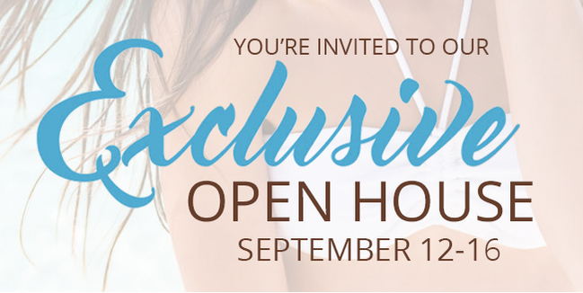 You are invited to our Exclusive Open House - September 12-16